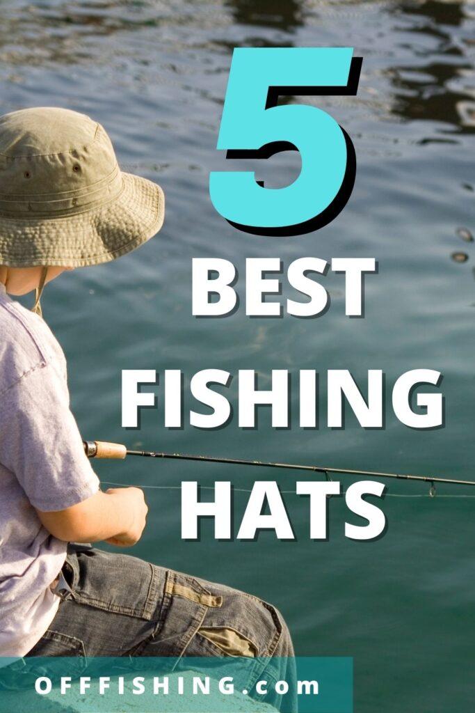 Best 5 Fishing Hats Off Fishing Pinterest pIN