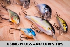 Using Plugs and Lures Tips