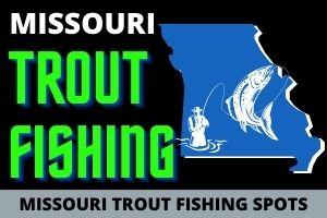 Missouri Trout Fishing Spots Off Fishing